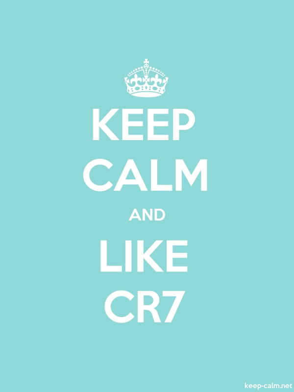 KEEP CALM AND LIKE CR7 - white/lightblue - Default (600x800)
