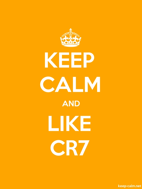 KEEP CALM AND LIKE CR7 - white/orange - Default (600x800)