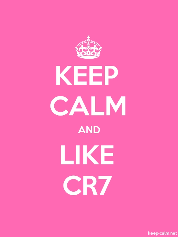 KEEP CALM AND LIKE CR7 - white/pink - Default (600x800)