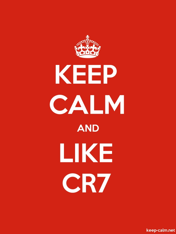KEEP CALM AND LIKE CR7 - white/red - Default (600x800)