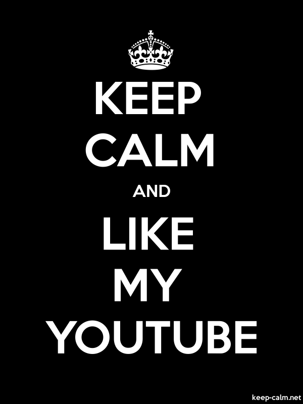 KEEP CALM AND LIKE MY YOUTUBE - white/black - Default (600x800)