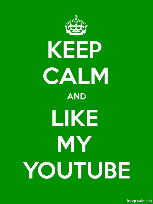 KEEP CALM AND LIKE MY YOUTUBE - white/green - Default (600x800)