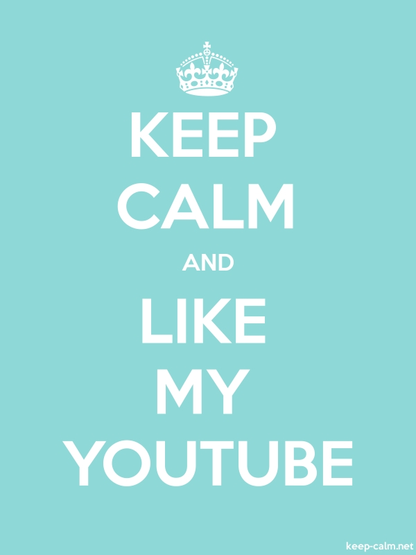 KEEP CALM AND LIKE MY YOUTUBE - white/lightblue - Default (600x800)