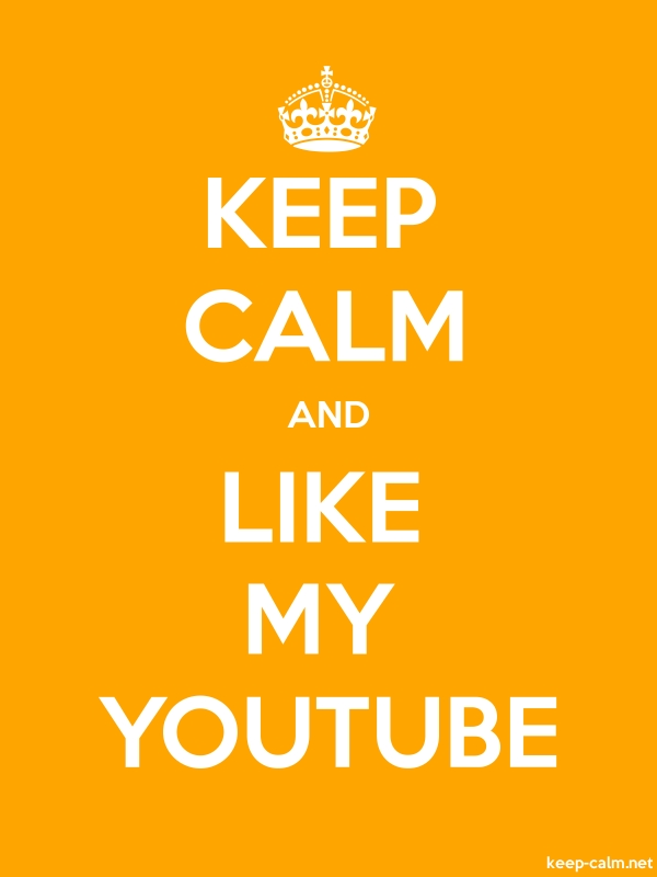 KEEP CALM AND LIKE MY YOUTUBE - white/orange - Default (600x800)