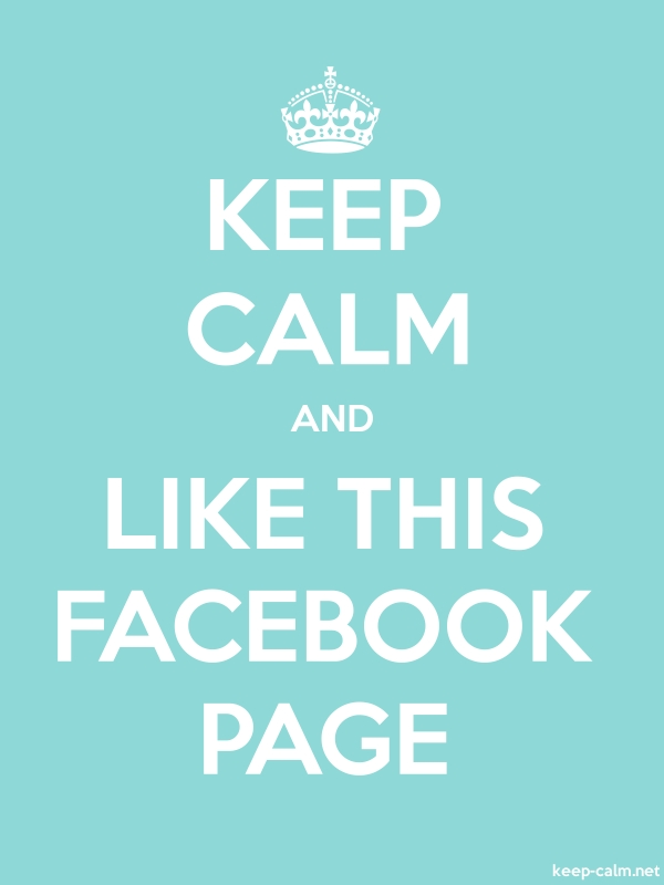 KEEP CALM AND LIKE THIS FACEBOOK PAGE - white/lightblue - Default (600x800)