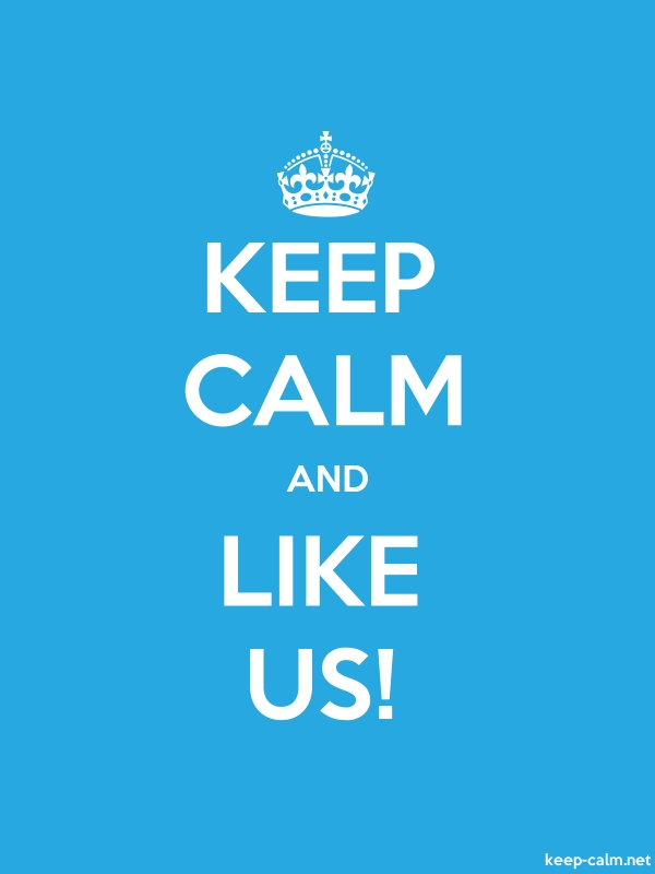 KEEP CALM AND LIKE US! - white/blue - Default (600x800)
