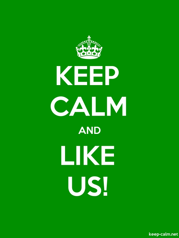 KEEP CALM AND LIKE US! - white/green - Default (600x800)