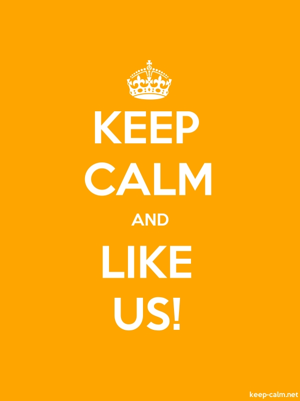KEEP CALM AND LIKE US! - white/orange - Default (600x800)