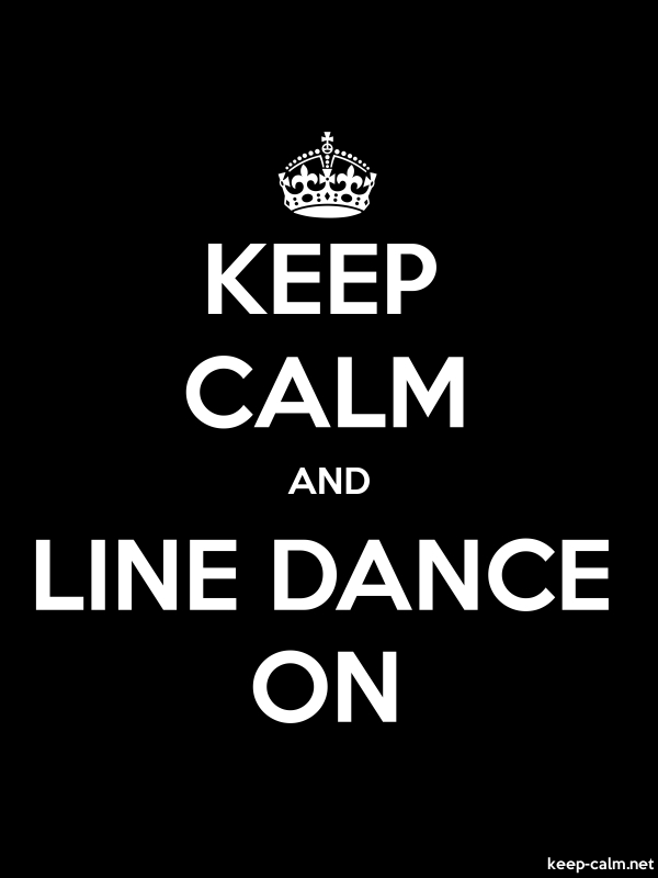 KEEP CALM AND LINE DANCE ON - white/black - Default (600x800)