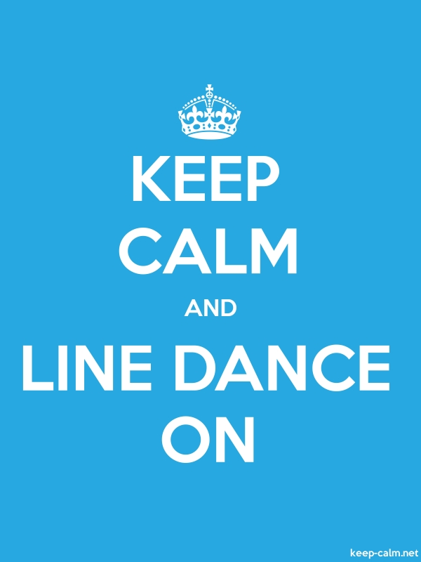 KEEP CALM AND LINE DANCE ON - white/blue - Default (600x800)