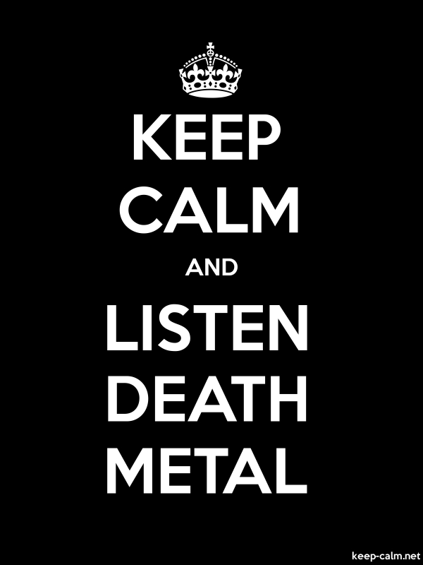 KEEP CALM AND LISTEN DEATH METAL - white/black - Default (600x800)