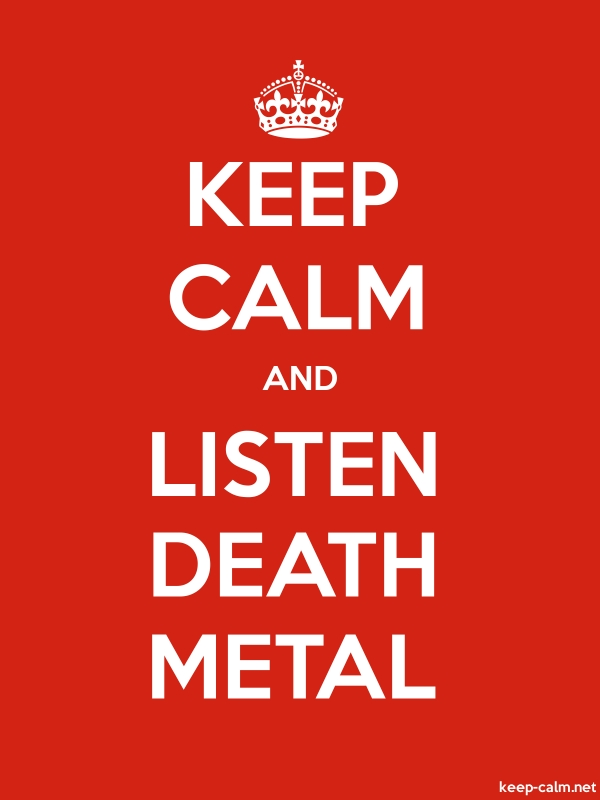 KEEP CALM AND LISTEN DEATH METAL - white/red - Default (600x800)