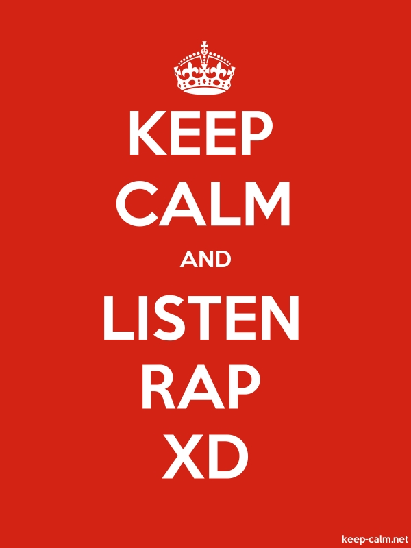KEEP CALM AND LISTEN RAP XD - white/red - Default (600x800)
