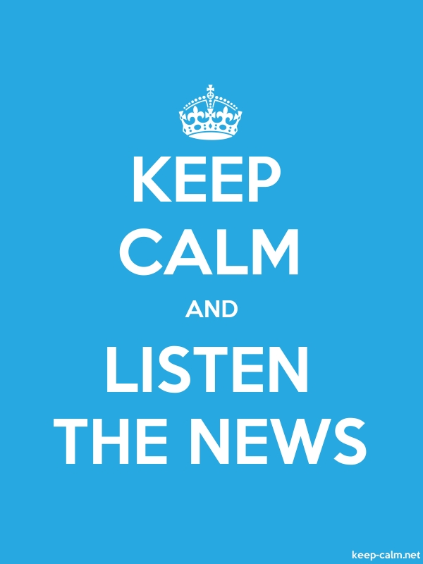 KEEP CALM AND LISTEN THE NEWS - white/blue - Default (600x800)