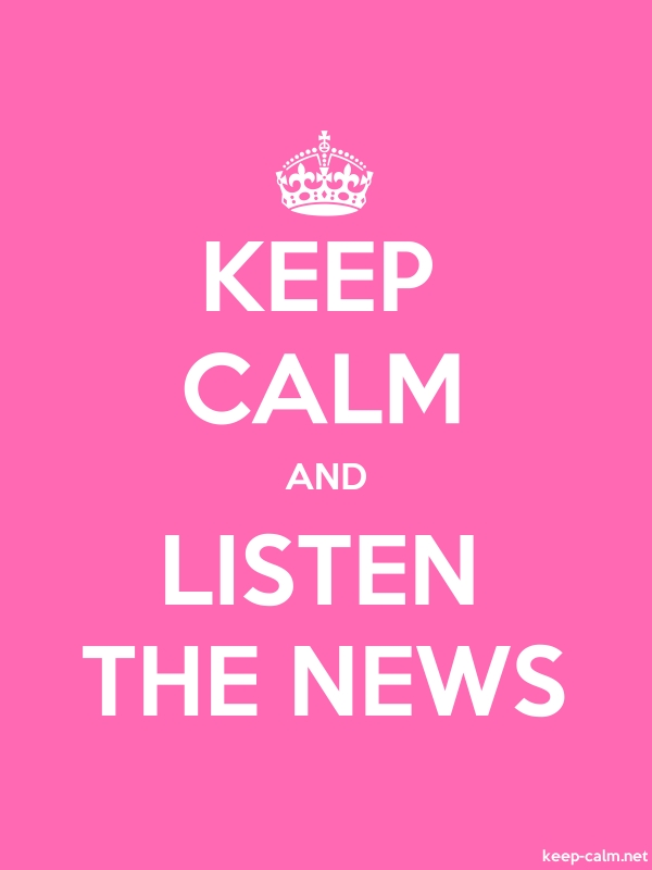 KEEP CALM AND LISTEN THE NEWS - white/pink - Default (600x800)