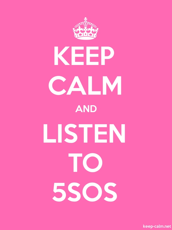 KEEP CALM AND LISTEN TO 5SOS - white/pink - Default (600x800)
