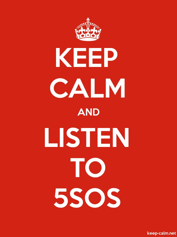 KEEP CALM AND LISTEN TO 5SOS - white/red - Default (600x800)