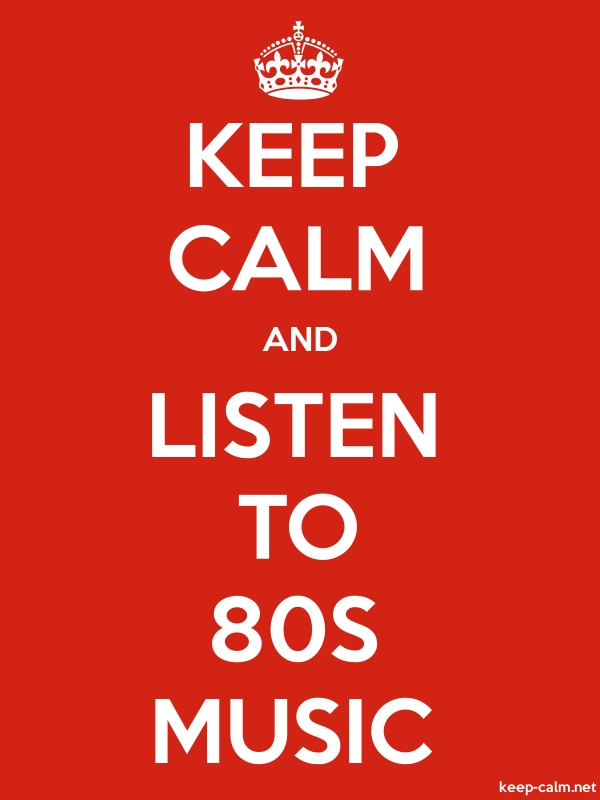 KEEP CALM AND LISTEN TO 80S MUSIC - white/red - Default (600x800)