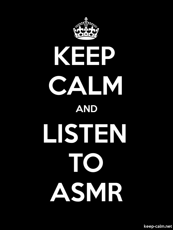 KEEP CALM AND LISTEN TO ASMR - white/black - Default (600x800)