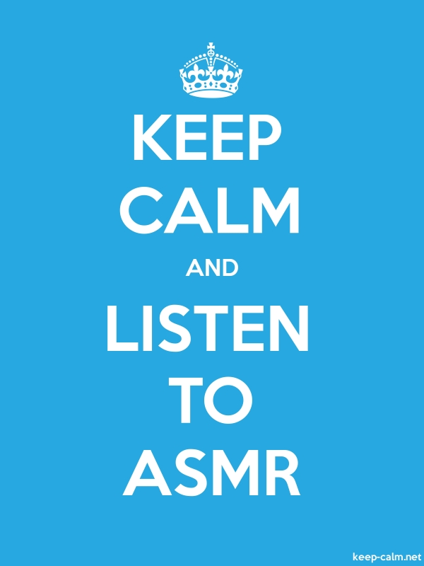 KEEP CALM AND LISTEN TO ASMR - white/blue - Default (600x800)
