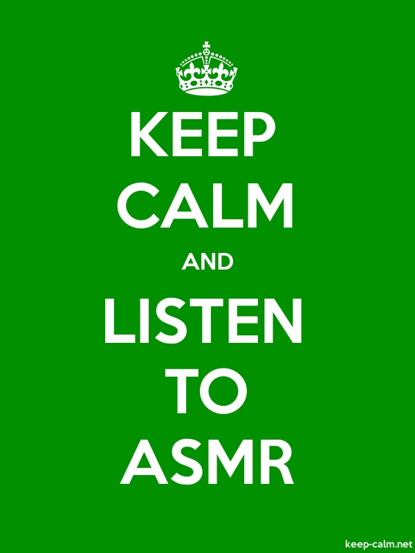 KEEP CALM AND LISTEN TO ASMR - white/green - Default (600x800)