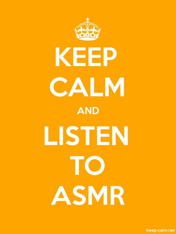 KEEP CALM AND LISTEN TO ASMR - white/orange - Default (600x800)