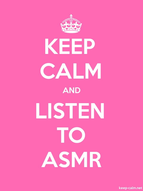 KEEP CALM AND LISTEN TO ASMR - white/pink - Default (600x800)