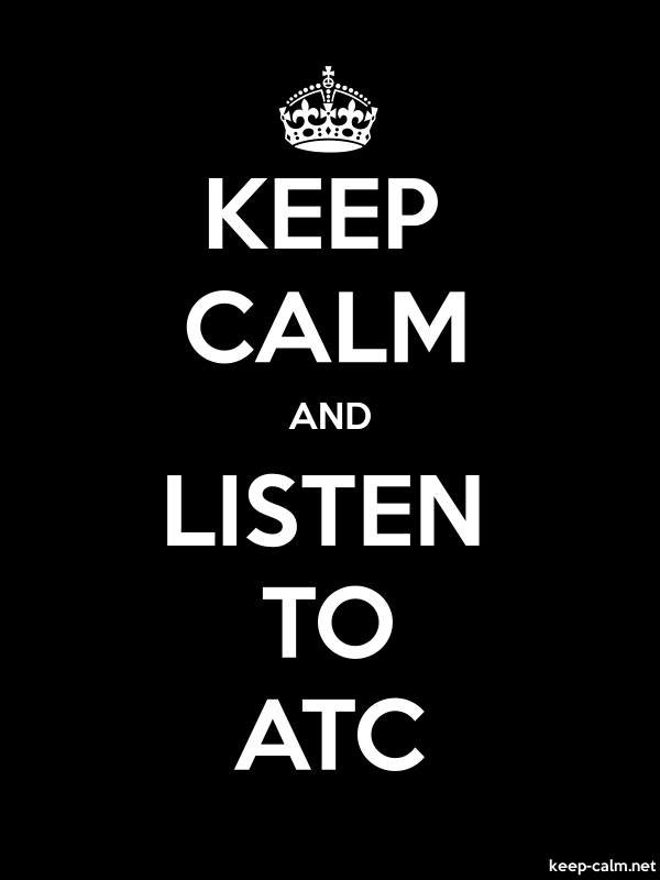 KEEP CALM AND LISTEN TO ATC - white/black - Default (600x800)