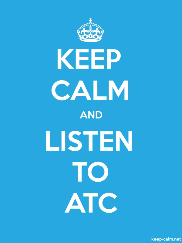 KEEP CALM AND LISTEN TO ATC - white/blue - Default (600x800)