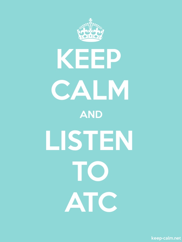 KEEP CALM AND LISTEN TO ATC - white/lightblue - Default (600x800)
