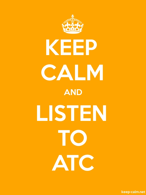 KEEP CALM AND LISTEN TO ATC - white/orange - Default (600x800)