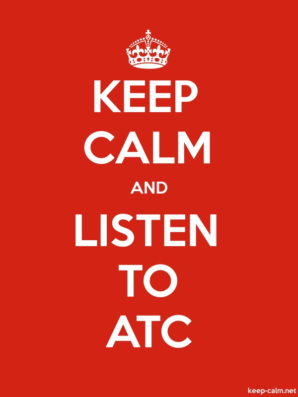 KEEP CALM AND LISTEN TO ATC - white/red - Default (600x800)