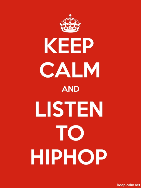 KEEP CALM AND LISTEN TO HIPHOP - white/red - Default (600x800)