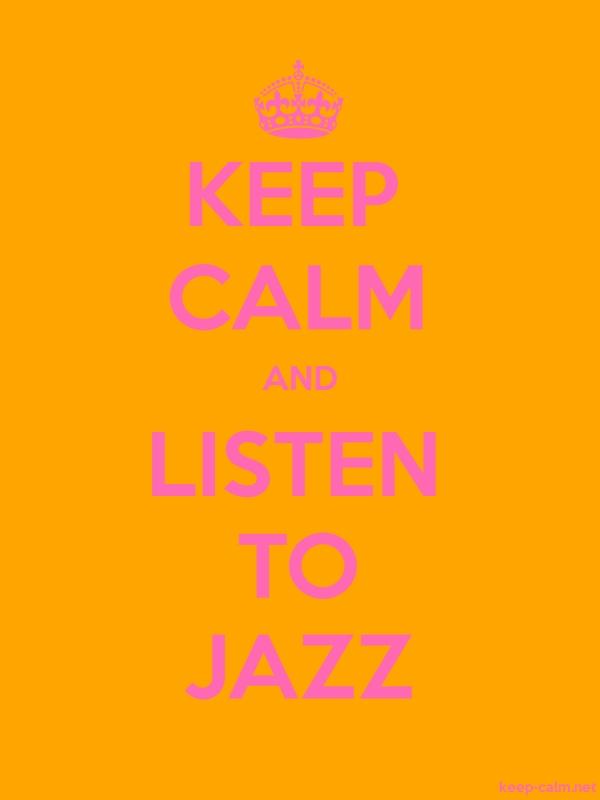 KEEP CALM AND LISTEN TO JAZZ - pink/orange - Default (600x800)