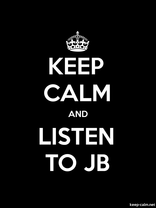 KEEP CALM AND LISTEN TO JB - white/black - Default (600x800)