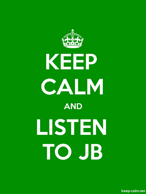 KEEP CALM AND LISTEN TO JB - white/green - Default (600x800)