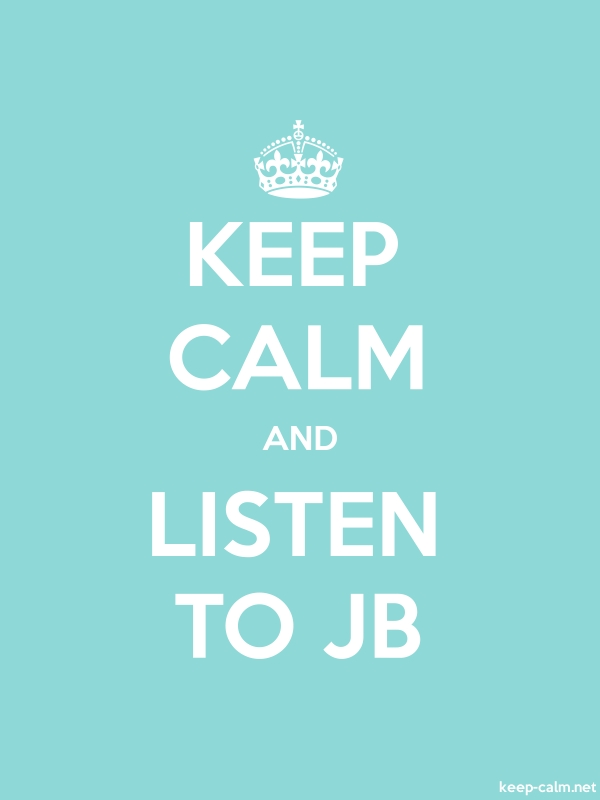 KEEP CALM AND LISTEN TO JB - white/lightblue - Default (600x800)