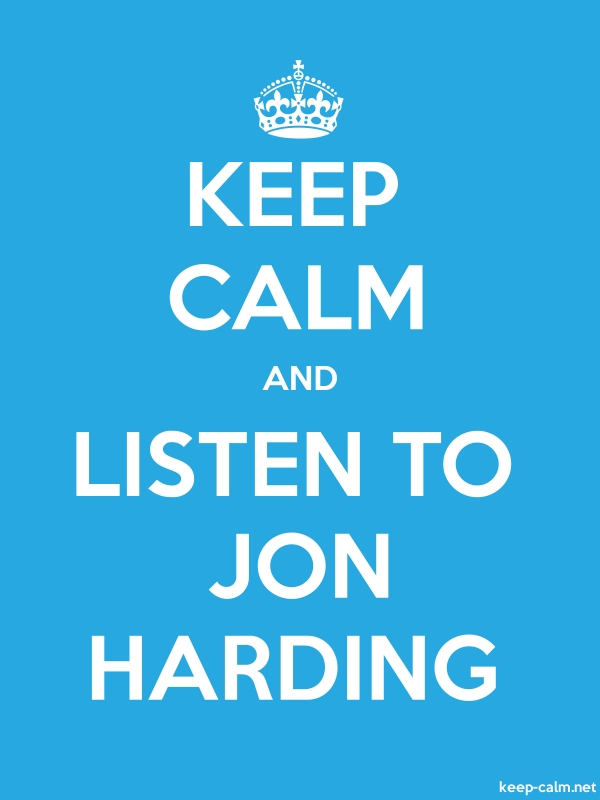 KEEP CALM AND LISTEN TO JON HARDING - white/blue - Default (600x800)