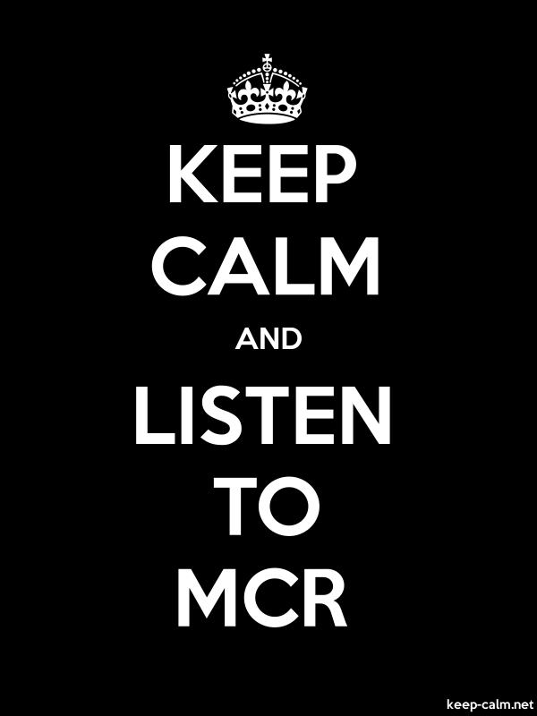 KEEP CALM AND LISTEN TO MCR - white/black - Default (600x800)