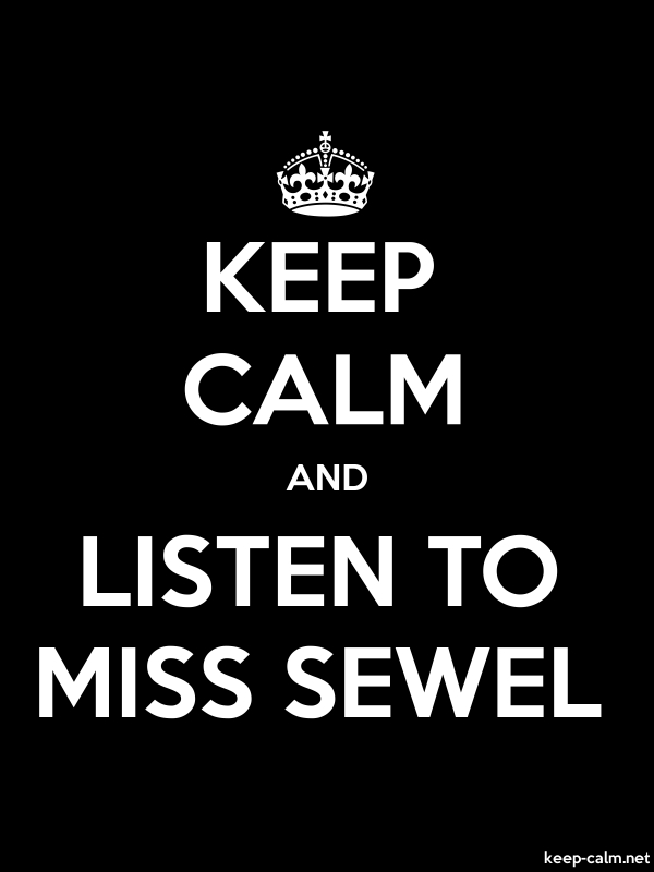 KEEP CALM AND LISTEN TO MISS SEWEL - white/black - Default (600x800)