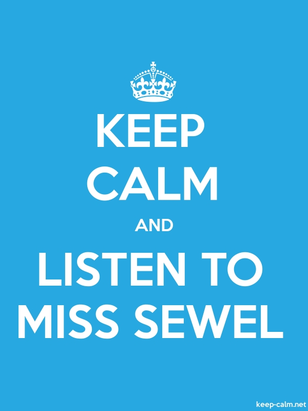 KEEP CALM AND LISTEN TO MISS SEWEL - white/blue - Default (600x800)