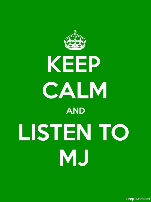 KEEP CALM AND LISTEN TO MJ - white/green - Default (600x800)