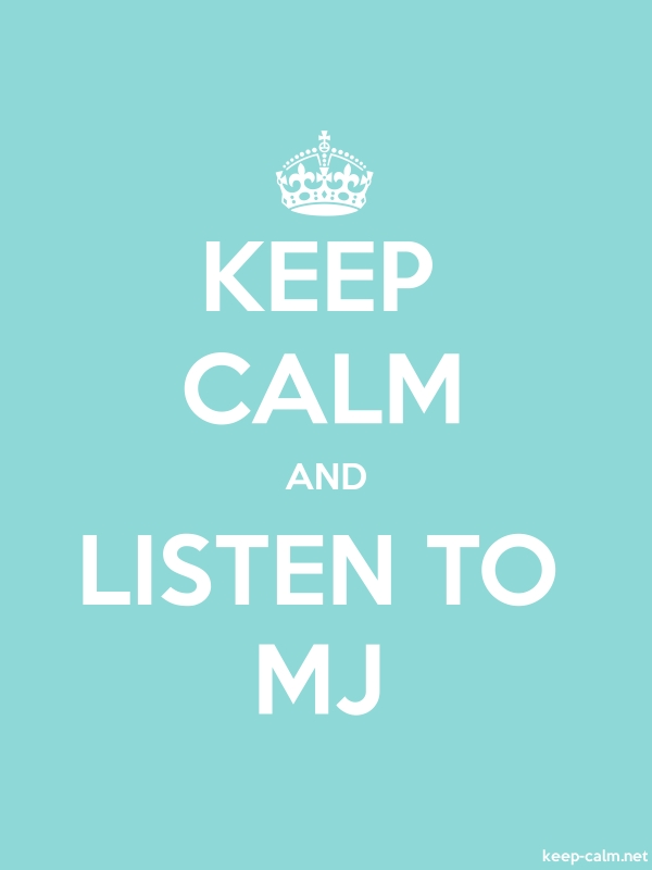 KEEP CALM AND LISTEN TO MJ - white/lightblue - Default (600x800)