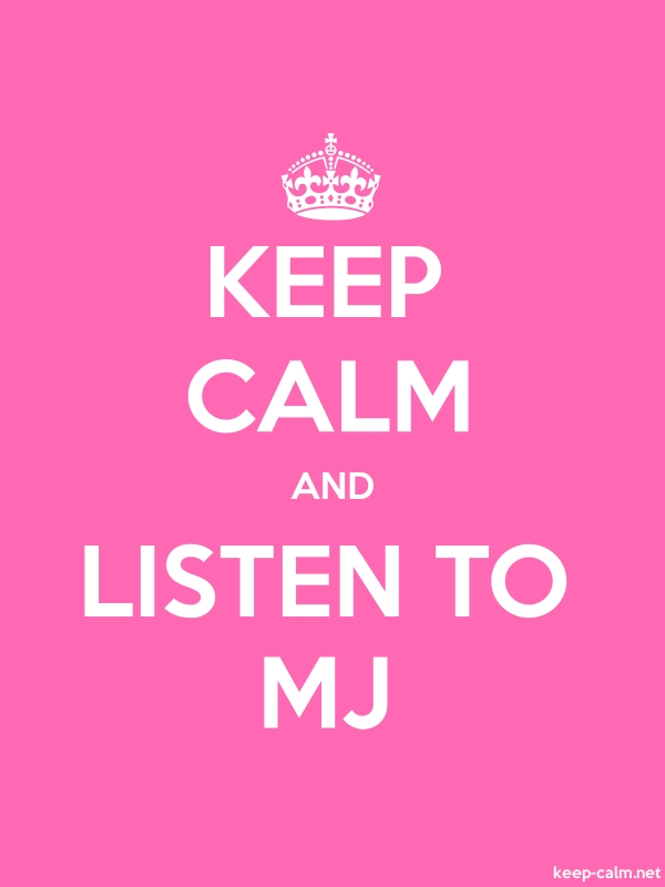 KEEP CALM AND LISTEN TO MJ - white/pink - Default (600x800)
