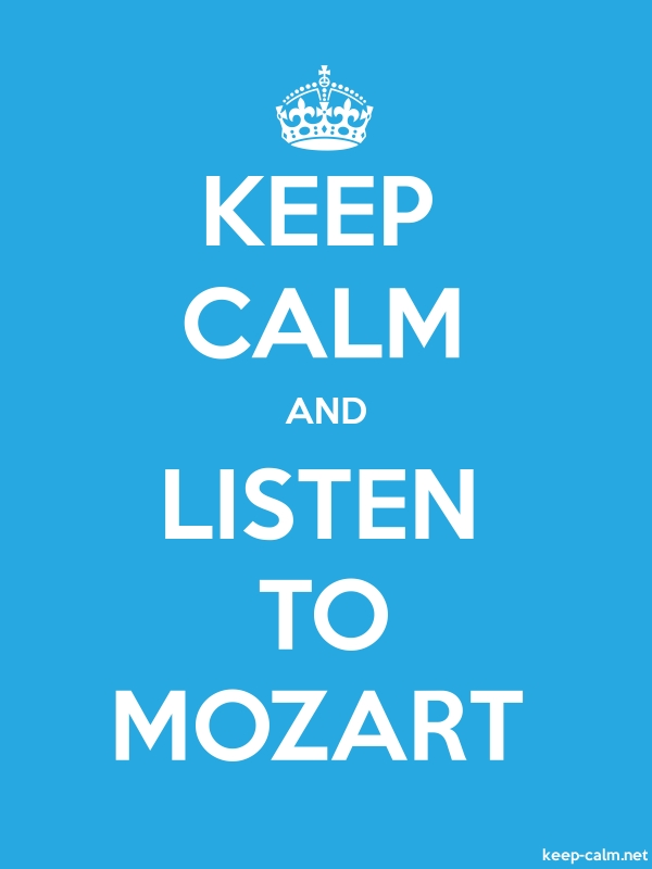 KEEP CALM AND LISTEN TO MOZART - white/blue - Default (600x800)