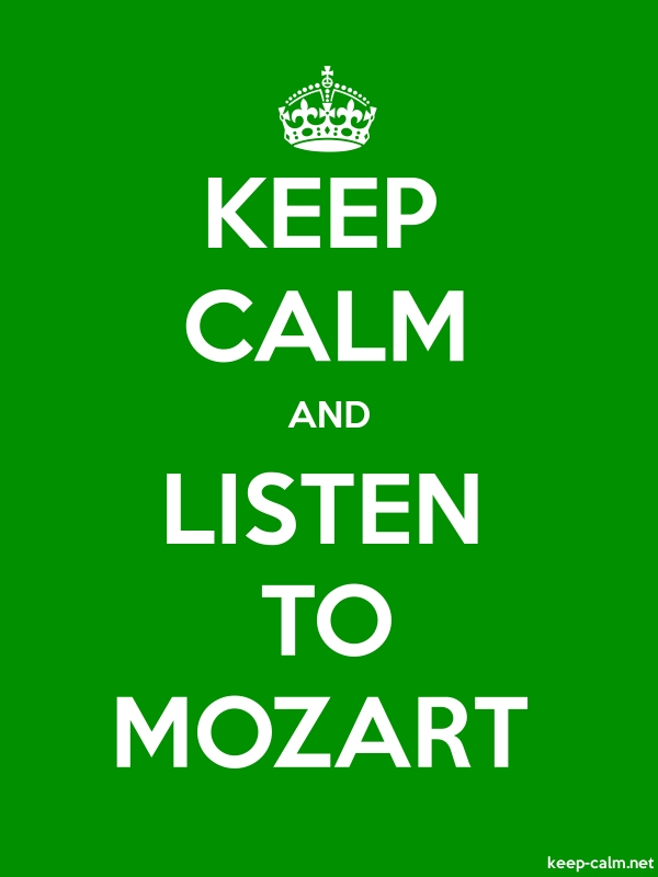 KEEP CALM AND LISTEN TO MOZART - white/green - Default (600x800)
