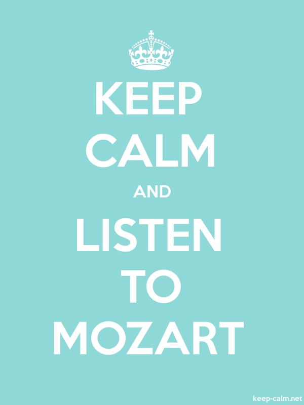 KEEP CALM AND LISTEN TO MOZART - white/lightblue - Default (600x800)