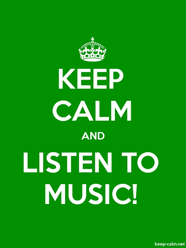 KEEP CALM AND LISTEN TO MUSIC! - white/green - Default (600x800)
