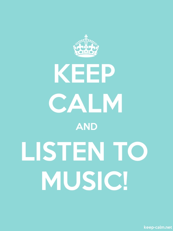 KEEP CALM AND LISTEN TO MUSIC! - white/lightblue - Default (600x800)