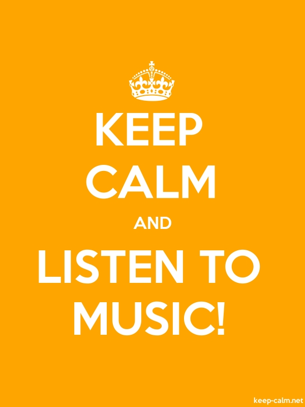 KEEP CALM AND LISTEN TO MUSIC! - white/orange - Default (600x800)